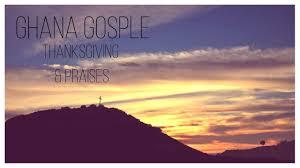 gosple 2 thanksgiving praises