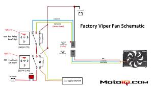 project viper gts part 5 radiator fan u0026 wiring upgrade u003e motoiq