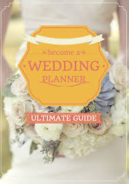 wedding planner career how to become a wedding planner tips for becoming a wedding