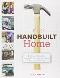 the handbuilt home 34 simple stylish and budget friendly