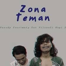 download lagu zona nyaman mp3 lirik lagu kery astina zona teman parodi zona nyaman fourtwnty