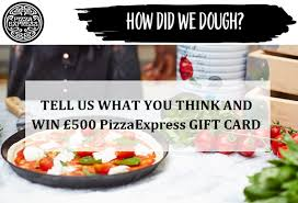 pizza express printable gift vouchers take my pizzaexpress customer survey to win 500 gift card monthly