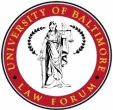university of baltimore law forum university of baltimore law