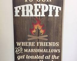 Fire Pit Signs by Wooden Fire Pit Sign Etsy