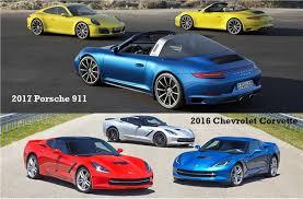 which porsche 911 should i buy to 2016 chevrolet corvette vs 2017 porsche 911 u s