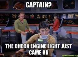 check engine light just came on captain the check engine light just came on make a meme