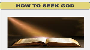 Seeking How To Seeking God Lesson 5 How To Seek God