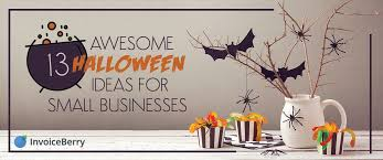 13 Awesome Halloween Ideas For Your Small Business Invoiceberry Blog