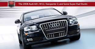 the audi a8 transporter 3 and some super rad stunts