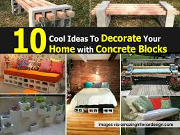 10 cool ideas to decorate your home with concrete blocks diy