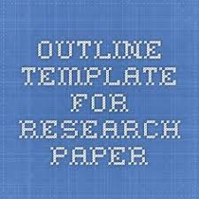 outline template for research paper research paper writing