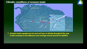 Amazon Basin Map Climatic Conditions Of Amazon Basin Youtube