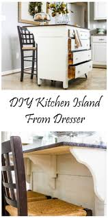 repurposed kitchen island need kitchen storage make a kitchen island from a dresser