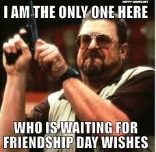 Best Day Meme - friendship day memes happy wishes