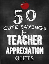 50 sayings for appreciation gifts