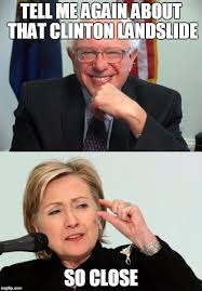 So Close Meme - image tagged in feel the bern bernie sanders hillary clinton hillary