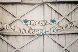 Love Anchors The Soul Nautical - nautical wedding banner love anchors the soul choose your colors