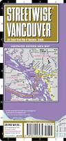 Vancouver Canada On World Map by Streetwise Vancouver Map Laminated City Center Street Map Of