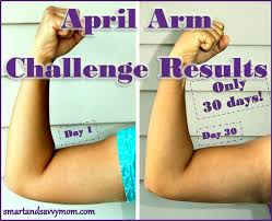 After Challenge My April 30 Day Arm Challenge Results Smart And Savvy
