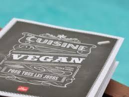 livre de cuisine pour tous les jours le livre de cuisine qu il vous faut ma cuisine vegan pour tous