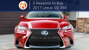 2017 lexus gs 350 new 2017 lexus gs 350 5 reasons to buy autotrader youtube