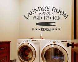 How To Decorate Laundry Room Laundry Room Décor Laundry Today Or Tomorrow Decal