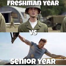 Senior Year Meme - freshman vs senior crazy as a bag of hammers humor funny lol