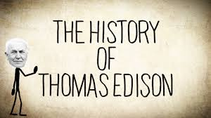When Did Thomas Edison Make The Light Bulb The History Of Thomas Edison A Short Story Youtube
