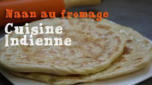 recette des naans au fromage cuisine indienne