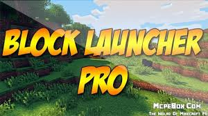 blocklauncher pro apk blocklauncher pro for minecraft pe 0 14 3 0 15 0 0 15 1