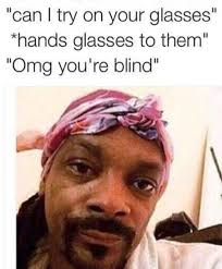 Glasses Meme - 50 memes about wearing glasses that will make you laugh until your