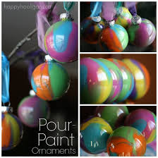 pour painted ornaments with clear ornaments happy hooligans