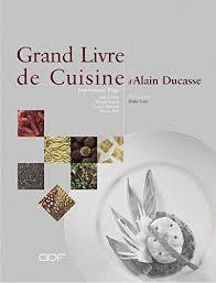 la cuisine d alain free le grand livre de cuisine d alain ducasse pdf cucina