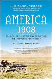 america 1908 book by jim rasenberger official publisher page