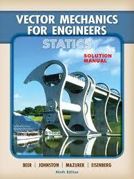 beer u0026 johnston vector mechanics for engineers statics 9th edition