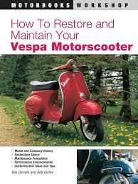 vespa scooters 1959 1978 motorcycle manuals amazon co uk