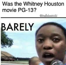 Whitney Meme - the internet reviewed the whitney biopic in memes whitney meme 10