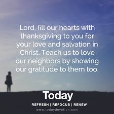 lord fill our hearts with thanksgiving to you for your and