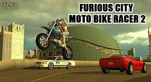 bike apk furious city moto bike racer 2 for android free at apk