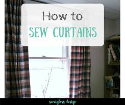 Easy Sew Curtains How To Sew Curtains The Easy Way Semigloss Design