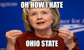 Funny Ohio State Memes - image tagged in hillary clinton ohio state funny memes one does not