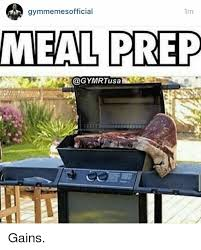 Meal Prep Meme - gymmemes official 1m meal prep gains prepping meme on me me