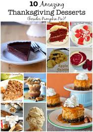 10 amazing thanksgiving desserts besides pumpkin pie momof6