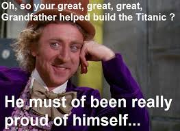 Funny Willy Wonka Memes - well he must of been proud