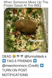 Salad Meme - 25 best memes about potato salad potato salad memes