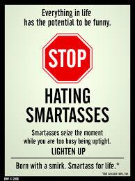 Smart Ass Meme - stop hating smartasses by dinyctis on deviantart