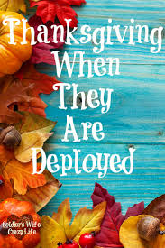 thanksgiving when they are deployed