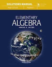elementary algebra solutions manual harold r jacobs