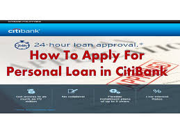 how to apply for personal loan from citibank 24 hour processing