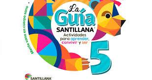 historia libro 5 grado 2016 2017 la guía santillana quinto grado pdf material para maestros